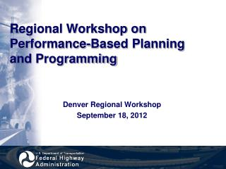Regional Workshop on Performance-Based Planning and Programming