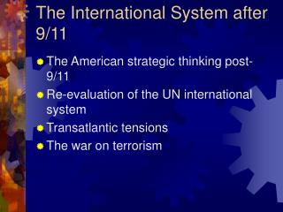 The International System after 9