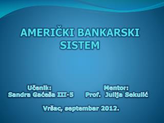 AMERI ČKI BANKARSKI SISTEM