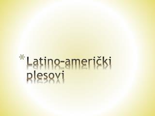 Latino-američki plesovi