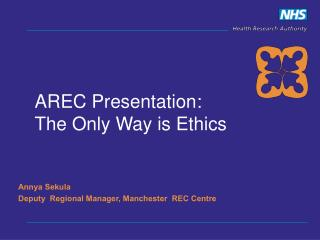 AREC Presentation:  The Only Way is Ethics