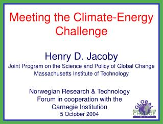 Meeting the Climate-Energy Challenge