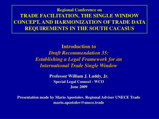 Introduction to  Draft Recommendation 35: Establishing a Legal Framework for an