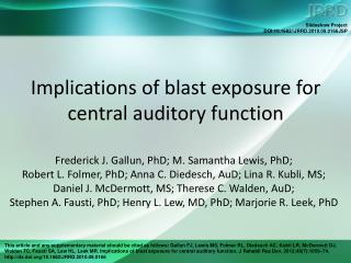 Implications of blast exposure for central auditory function