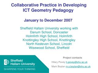 Collaborative Practice in Developing ICT Geometry Pedagogy  January to December 2007
