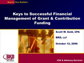 Keys to Successful Financial Management of Grant  Contribution Funding