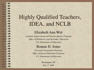 Highly Qualified Teachers,  IDEA, and NCLB