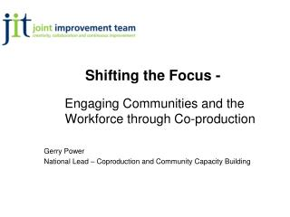 Shifting the Focus -