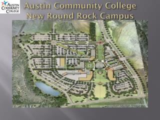 Austin Community College New Round Rock Campus