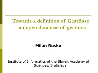 Towards  a  definition of GestBase - an  open database of gestures