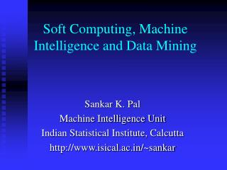 Soft Computing, Machine Intelligence and Data Mining