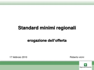 Standard  minimi regionali erogazione dell'offerta