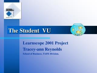 The Student  VU