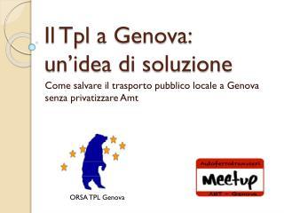 Il  Tpl  a Genova: un�idea di soluzione