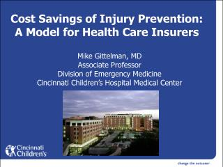 Cost Savings of Injury Prevention: A Model for Health Care Insurers