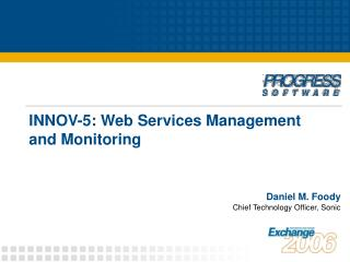 INNOV-5: Web Services Management and Monitoring
