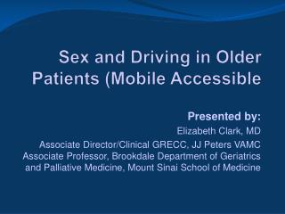Sex and Driving in Older Patients (Mobile Accessible