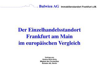 Der Einzelhandelsstandort Frankfurt am Main im europ�ischen Vergleich