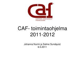 CAF- toimintaohjelma  2011-2012
