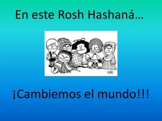 En este Rosh Hashaná…