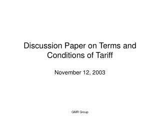 Discussion Paper on Terms and Conditions of Tariff