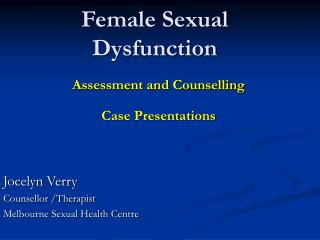 Female Sexual Dysfunction