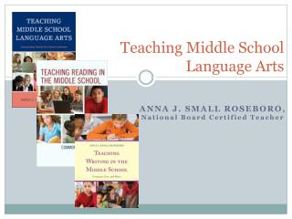 Teaching Middle School  Language Arts