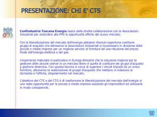 PRESENTAZIONE: CHI E� CTS