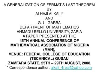 A GENERALIZATION OF FERMAT'S LAST THEOREM BY ALHAJI ALKALI* AND G. U. GARBA