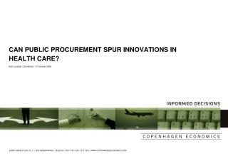 CAN PUBLIC PROCUREMENT SPUR INNOVATIONS IN HEALTH CARE?