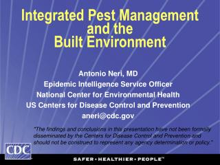 Integrated Pest Management and the  Built Environment
