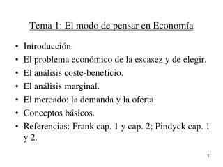 Tema 1:  El modo de pensar en Economía