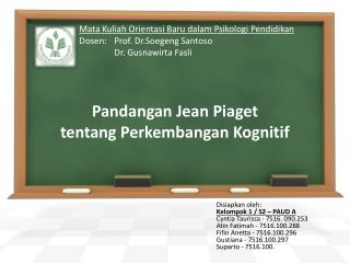 Pandangan Jean Piaget  tentang Perkembangan Kognitif