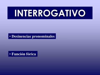 INTERROGATIVO