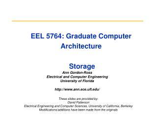 EEL 5764: Graduate Computer Architecture  Storage