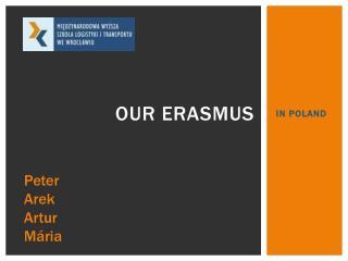 Our Erasmus