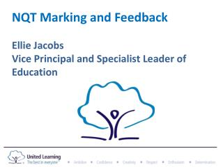NQT Marking and Feedback Ellie Jacobs  Vice Principal and Specialist Leader of Education