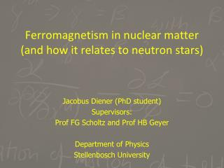 Ferromagnetism in nuclear matter (and how it relates to neutron stars)