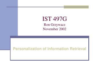 IST 497G Ron Grzywacz November 2002