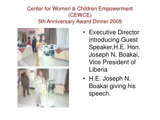 Center for Women & Children Empowerment (CEWCE) 5th Anniversary Award Dinner 2009