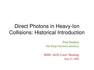 Direct Photons in Heavy-Ion Collisions: Historical Introduction