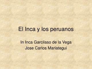El Inca y los peruanos