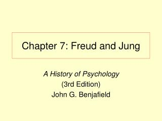 Chapter 7: Freud and Jung