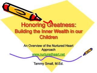 Honoring Greatness:  Building the Inner Wealth in our Children