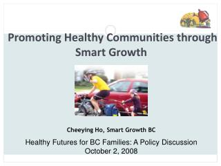 Healthy Futures for BC Families: A Policy Discussion October 2, 2008