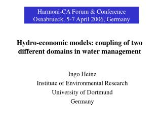 Hydro-economic models: coupling of two different domains in water management