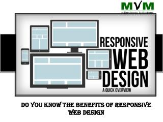 Do You Know The Benefits Of Responsive Web Design