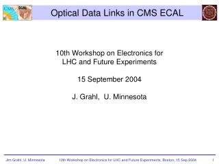 Optical Data Links in CMS ECAL