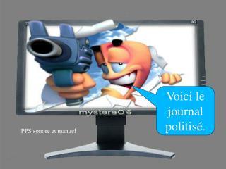Voici le journal politis .