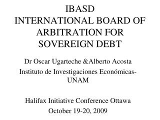 IBASD INTERNATIONAL BOARD OF ARBITRATION FOR SOVEREIGN DEBT
